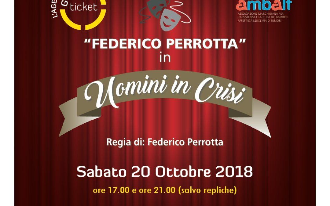 Uomini in crisi   regia di Federico Perrotta
